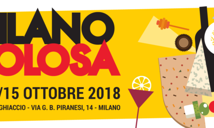 MILANO GOLOSA 2018: UNA FIERA TUTTA DA MANGIARE